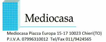 MEDIOCASA   Piazza Europa 15 - 17    Chieri (TO)  011.94.24.565